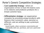 porter s generic competitive strategies1