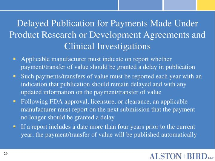 Delayed Publication for Payments Made Under Product Research or Development Agreements and Clinical Investigations