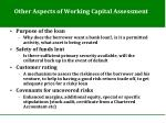 other aspects of working capital assessment1