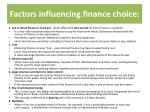 factors influencing finance choice