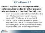 snp 6 element d4