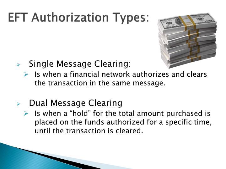 EFT Authorization Types:
