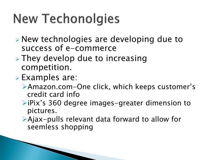 New Techonolgies