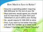 how much to save to retire