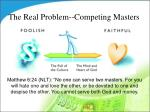 the real problem competing masters