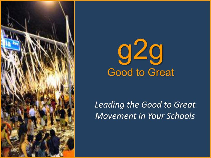 g2g good to great n.