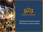 g2g good to great