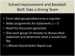 school improvement and baseball both take a strong team1