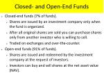 closed and open end funds