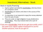 investment alternatives stock