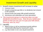 investment growth and liquidity