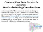 common core state standards initiative standards setting considerations1