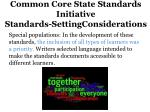 common core state standards initiative standards settingconsiderations