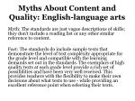 myths about content and quality english language arts
