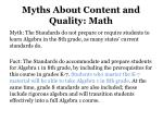 myths about content and quality math