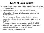 types of data deluge