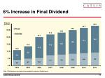 6 increase in final dividend