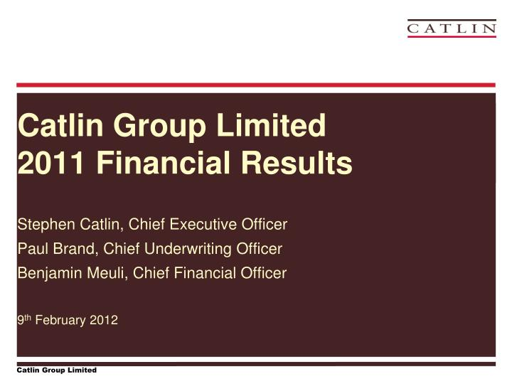 catlin group limited 2011 financial results n.