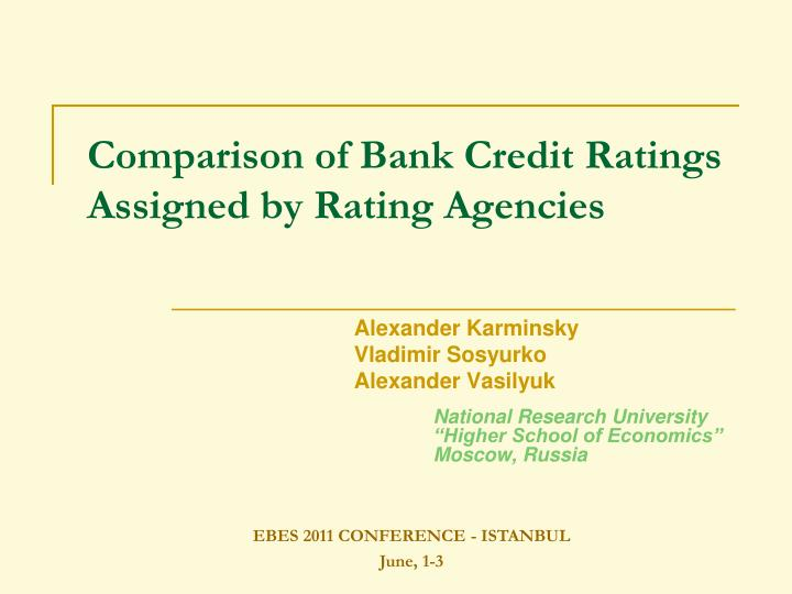 comparison of bank credit ratings assigned by rating agencies n.