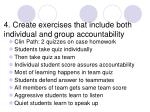 4 create exercises that include both individual and group accountability