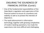 ensuring the soundness of financial system contd