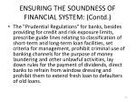 ensuring the soundness of financial system contd6