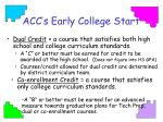acc s early college start