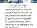 abstract ten myths of family finance and what wise stewards know
