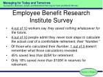 employee benefit research institute survey