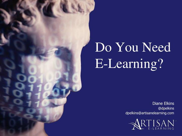 do you need e learning n.