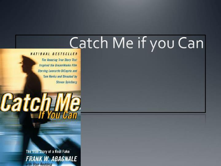 catch me if you can n.