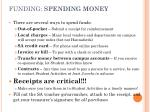 funding spending money