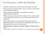 fundraising gift accounts