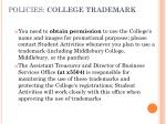 policies college trademark