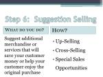 step 6 suggestion selling