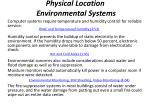 physical location environmental systems