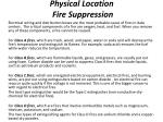 physical location fire suppression1