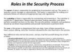 roles in the security process