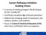 career pathways initiative guiding vision