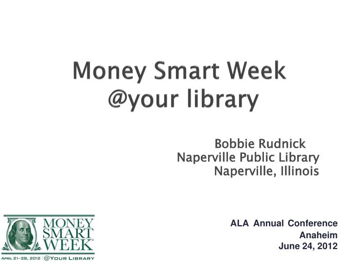 money smart week @your library n.