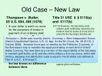 old case new law
