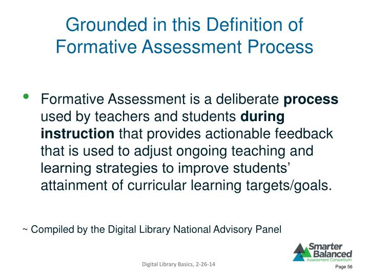 Grounded in this Definition of Formative Assessment Process