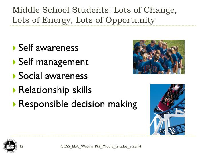 Middle School Students: Lots of Change,