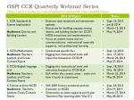 ospi ccr quarterly webinar series http www k12 wa us corestandards updatesevents aspx webinar