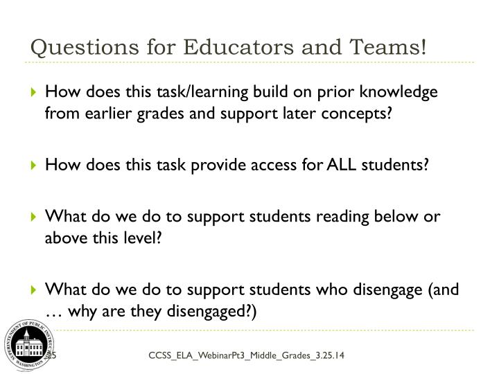 Questions for Educators and Teams!