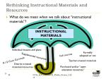 rethinking instructional materials and resources