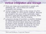 vertical integration and storage