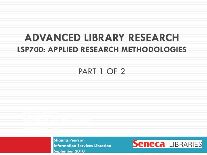 advanced library research lsp700 applied research methodologies part 1 of 2 n.