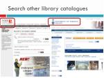 search other library catalogues