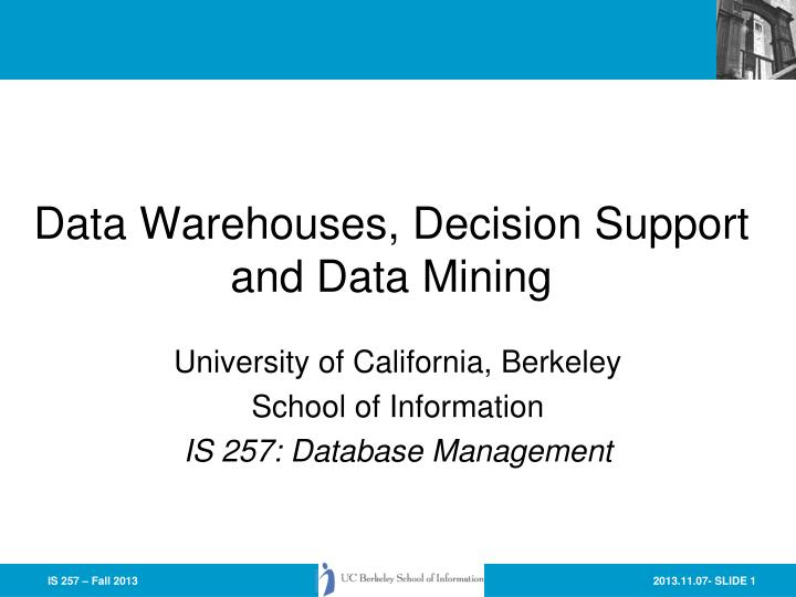 data warehouses decision support and data mining n.